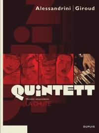 Quintett. Volume 5, La chute