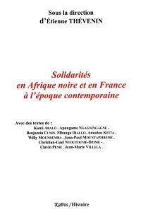 Solidarités en Afrique noire et en France à l'époque contemporaine