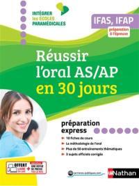 Réussir l'oral AS-AP en 30 jours