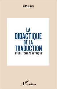 La didactique de la traduction