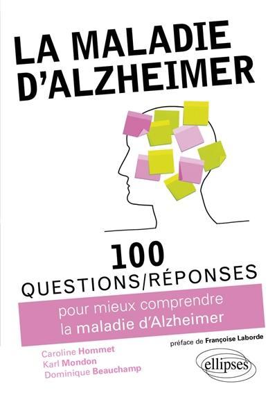 100 questions-réponses pour mieux comprendre la maladie d'Alzheimer