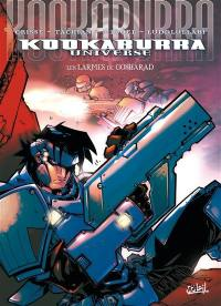 Kookaburra universe. Volume 5, Les larmes de Gosharad