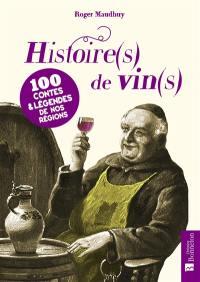 Histoire(s) de vin(s)