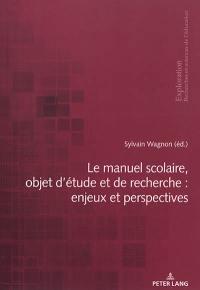 Le manuel scolaire, objet d'étude et de recherche