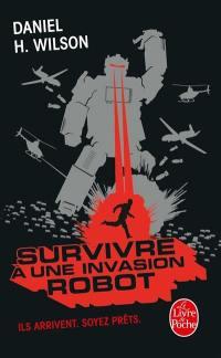 Survivre à une invasion robot