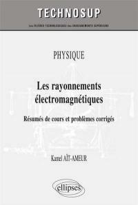 Physique, les rayonnements électromagnétiques