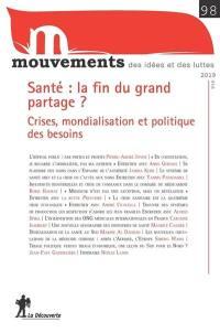 Mouvements. n° 98, Santé, la fin du grand partage