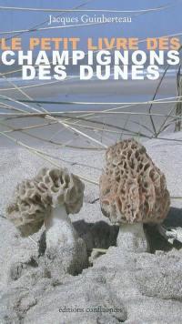 Le petit livre des champignons des dunes