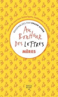 Au bonheur des lettres, Mères
