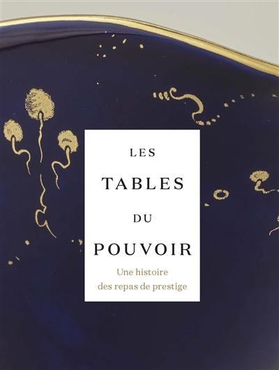 Les tables du pouvoir