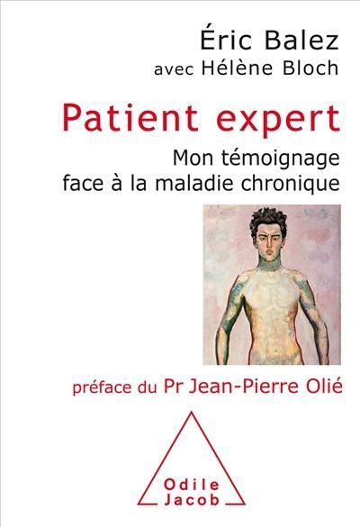 Patient expert : mon témoignage face à la maladie chronique