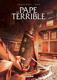 Le pape terrible. Volume 2, Jules II
