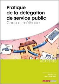 Pratique de la délégation de service public