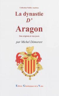 La dynastie d'Aragon