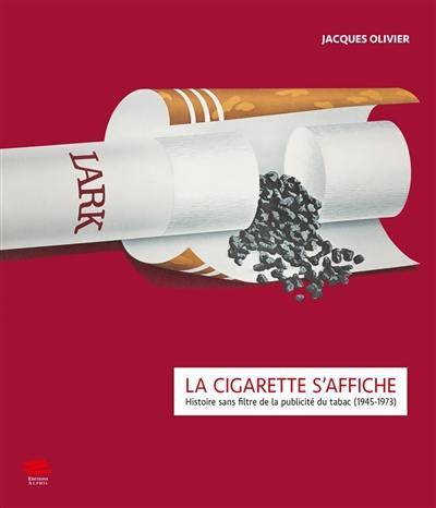 La cigarette s'affiche
