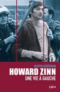 Howard Zinn, une vie à gauche