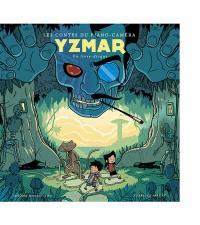 Les contes du piano-caméra. Volume 3, Yzmar
