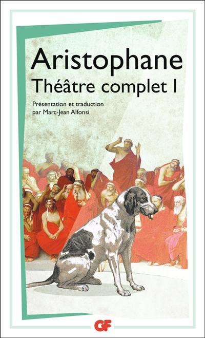 Théâtre complet. Volume 1,