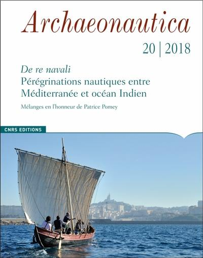 Archaeonautica. n° 20, De re navali