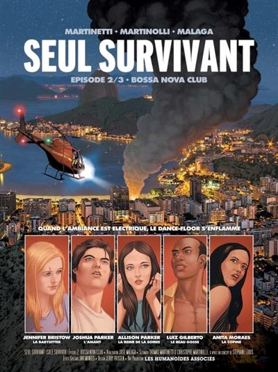Seul survivant. Volume 2, Bossa nova club