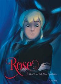 Rose. Volume 2, Double sang