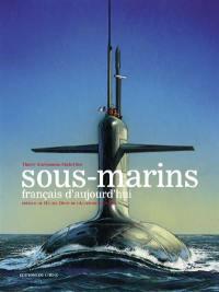 Les sous-marins français d'aujourd'hui