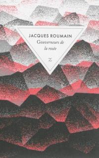 Gouverneurs de la rosée. Suivi de Jacques Roumain vivant