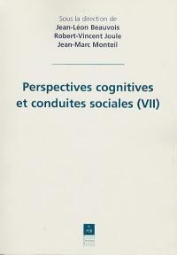 Perspectives cognitives et conduites sociales. Vol. 7