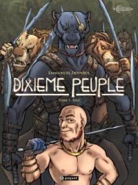Le dixième peuple. Volume 1, Aha