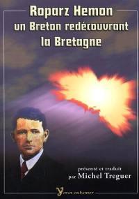 Un Breton redécouvrant la Bretagne