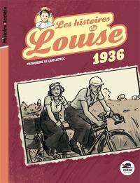 Les histoires de Louise. Volume 1, 1936