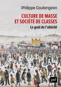 Culture de masse et sociétés de classes