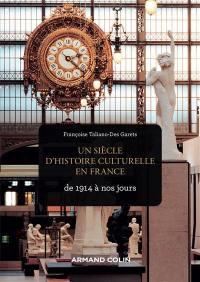 Un siècle d'histoire culturelle en France