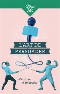 L'art de persuader