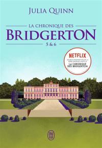 La chronique des Bridgerton. Volume 5 & 6,