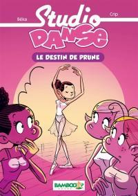 Studio danse. Volume 1, Le destin de Prune