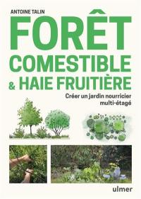 Forêt comestible & haie fruitière