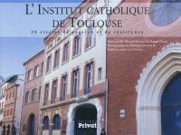 L'Institut catholique de Toulouse