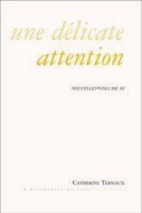 Nouvelles. Volume 3, Une délicate attention