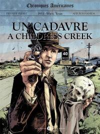 Chroniques américaines, Un cadavre à Childress Creek
