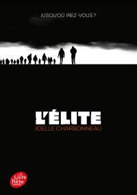 L'élite. Volume 1, Résilience