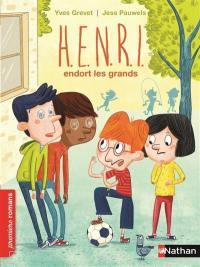 Henri. Volume 5, Henri endort les grands