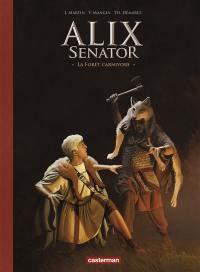 Alix senator. Volume 10, La forêt carnivore