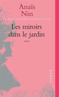 Les miroirs dans le jardin