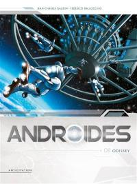 Androïdes. Volume 8, Odissey