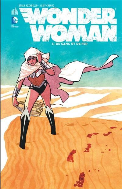 Wonder Woman. Volume 3, De sang et de fer