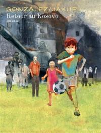 Retour au Kosovo