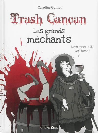 Trash cancan. Volume 3, Les grands méchants
