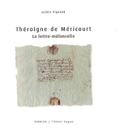 La lettre-mélancolie. Lettre adressée à Danton en 1801