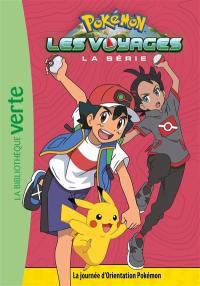 Pokémon. Volume 9, La journée d'orientation Pokémon